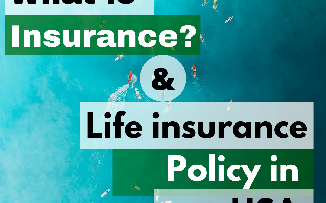 Life insurance policy in USA
